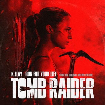 """Testi Run For Your Life (From the Original Motion Picture """"Tomb Raider"""")"""