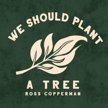 Testi We Should Plant a Tree