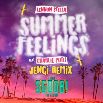 Testi Summer Feelings (feat. Charlie Puth) [Jengi Remix] - Single