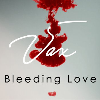 Testi Bleeding Love