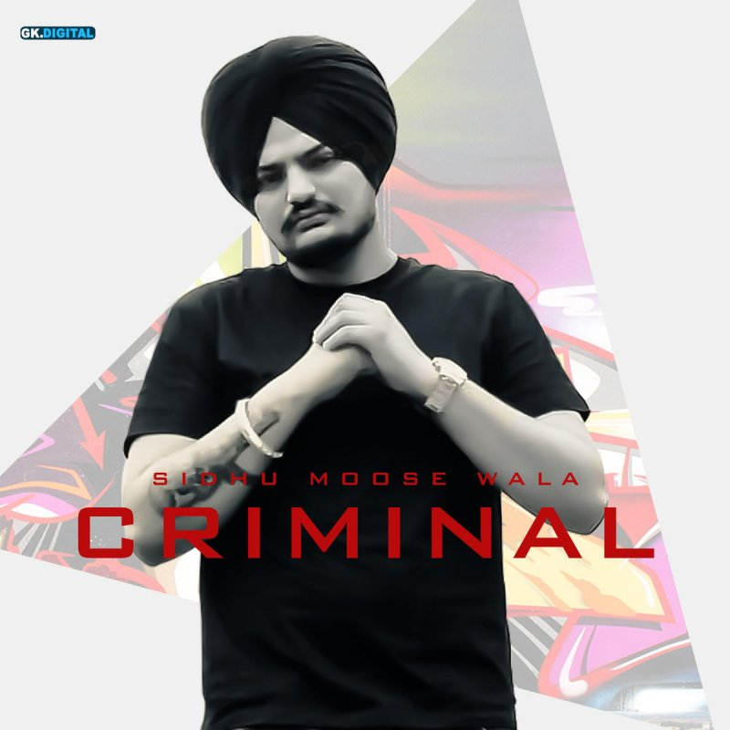 Sidhu Moose Wala - Criminal Lyrics | Musixmatch