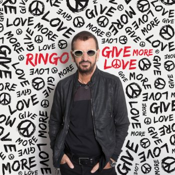Give More Love Ringo Starr - lyrics