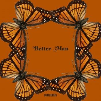 Testi Better Man
