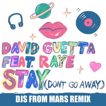 Stay (Don't Go Away) (Djs From Mars Remix) by David Guetta feat. RAYE - cover art