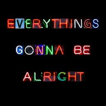 Testi Everything's Gonna Be Alright - Single