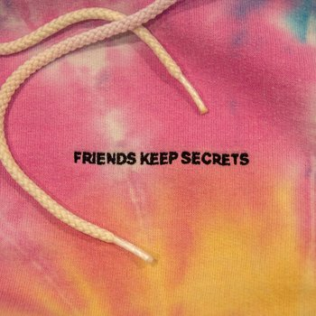 FRIENDS KEEP SECRETS lyrics – album cover