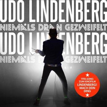 """Testi Niemals dran gezweifelt (Titelsong zum Kinofilm """"Lindenberg! Mach Dein Ding"""") [Radio Version] - Single"""