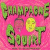 Champagne Squirt lyrics – album cover