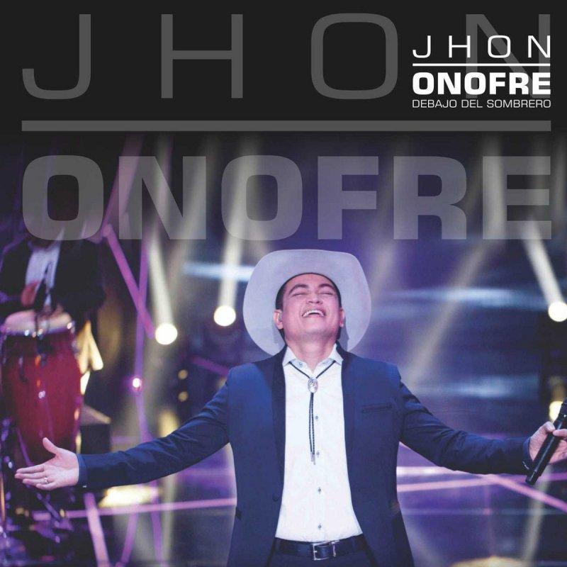 670bc2aace19c Letra de Debajo del Sombrero de Jhon Onofre