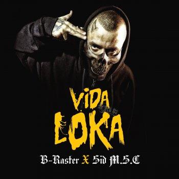 Letras Del álbum Vida Loka De B Raster Musixmatch El