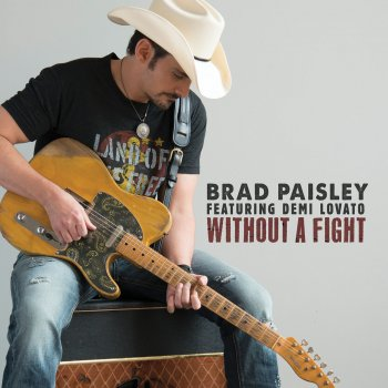 Without a Fight by Brad Paisley feat. Demi Lovato - cover art