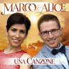Una canzone Marco & Alice - cover art