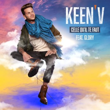 Testi Celle qu'il te faut (feat. Glory)