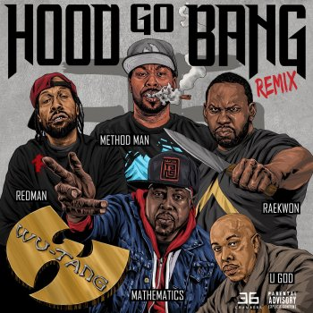 Testi Hood Go Bang! (Remix) [feat. Redman, Method Man, Raekwon, U-God, Mathematics]
