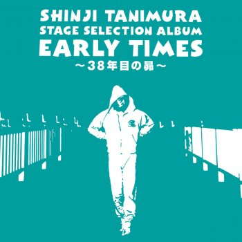 "Stage Selection Album ""Early Times"" - 38Nenmeno Subaru - cover art"