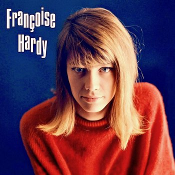 Francoise Hardy: Eps 1961 - 62 (Remastered) - cover art