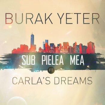 Testi Sub Pielea Mea (feat. Carla's Dreams)