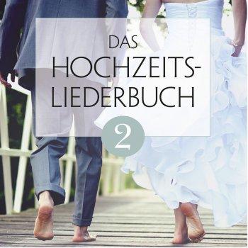 Testi Das Hochzeitsliederbuch, Vol. 2