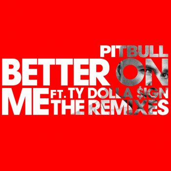 Testi Better On Me (The Remixes)