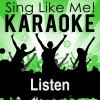 Listen (Karaoke Version) - Originally Performed By David Guetta & John Legend