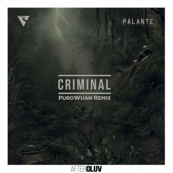 Testi Criminal (PuroWuan Remix)
