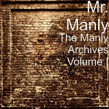 Testi The Manly Archives Volume I