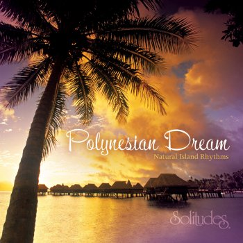 Testi Polynesian Dream