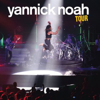 Testi Yannick Noah Tour
