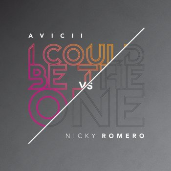 I Could Be the One (Nicktim Radio Edit) by Avicii feat. Nicky Romero - cover art