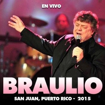 Testi Braulio en Concierto (En Vivo en San Juan, Puerto Rico, 2015)