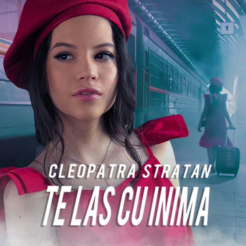Cleopatra Stratan - Te Las Cu Inima Lyrics   Musixmatch