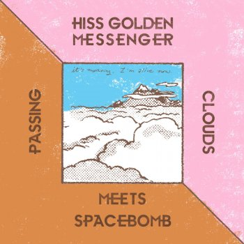 Testi Hiss Golden Messenger Meets Spacebomb