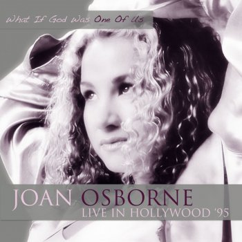 Testi In Hollywood '95- What If God Was One of Us (Live)