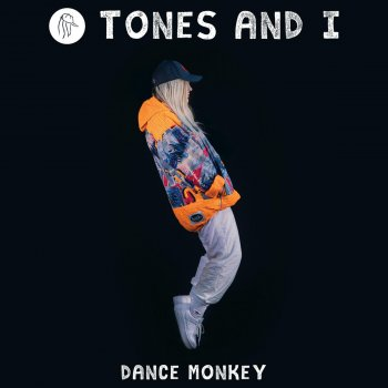 Dance Monkey by Tones and I - cover art