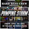 Pumping Storm, Pt. 9 - Hard Bass Attack