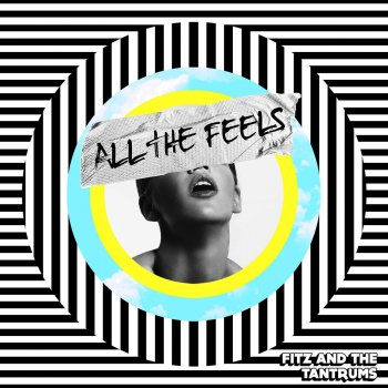 All the Feels                                                     by Fitz & The Tantrums – cover art