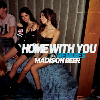 Testi Home with You (Remixes)