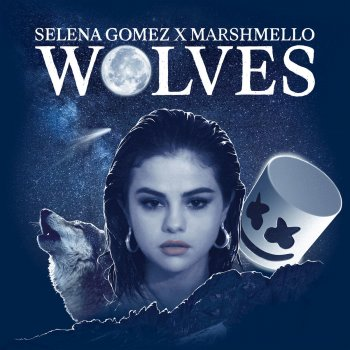 Wolves by Selena Gomez feat. Marshmello - cover art