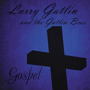 Testi Larry Gatlin & The Gatlin Brothers: Gospel