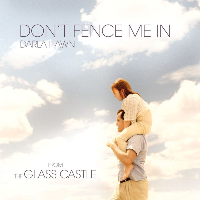 Darla Hawn Dont Fence Me In From The Glass Castle Lyrics