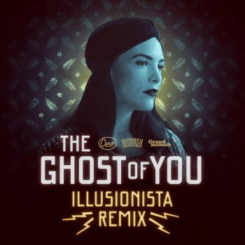 Testi The Ghost of You (Illusionista Remix)