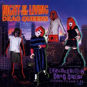 Testi Night Of The Living Drag Queens