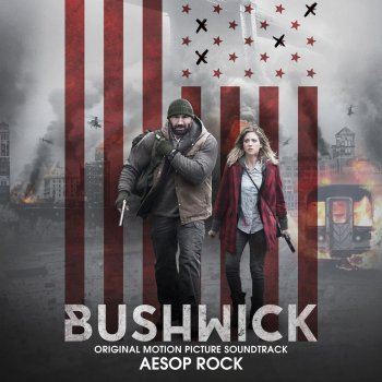 Testi Bushwick (Original Motion Picture Soundtrack)