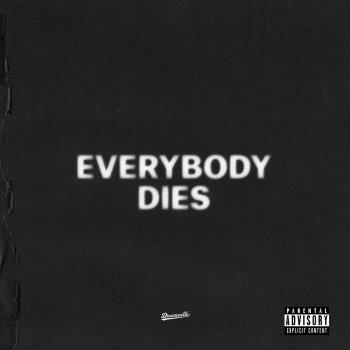 Testi everybody dies - Single