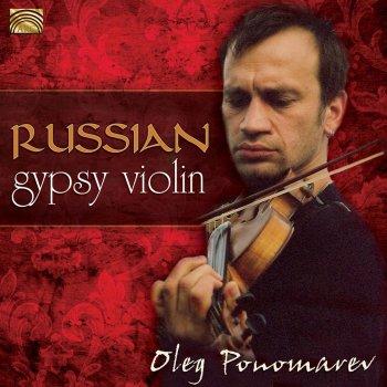 Testi Oleg Ponomarev: Master of the Russian Gypsy Violin