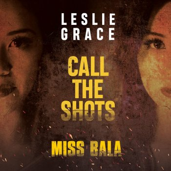 "Testi Call the Shots (From the Motion Picture ""Miss Bala"")"