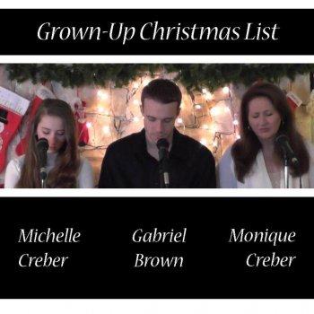 Grown Up Christmas List Lyrics.Grown Up Christmas List Feat Monique Creber Gabriel