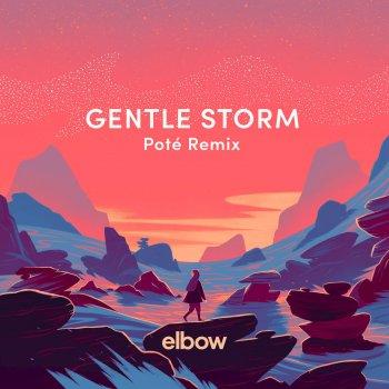 Testi Gentle Storm (Poté Remix)