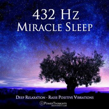 Testi 432 Hz Miracle Sleep: Deep Relaxation: Raise Positive Vibrations