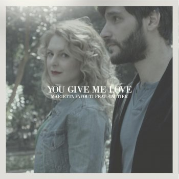 You Give Me Love (feat. Gautier) - cover art